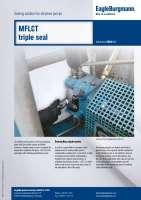 Solution: Metal bellows seal MFLCT as triple seal in ethylene pump